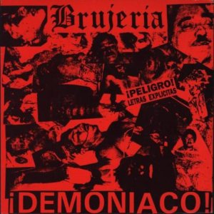 Brujeria - Demoniaco cover art