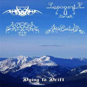 Anti-Society / Lapageria Rosea / Astarot / Annorkoth - Dying to Drift cover art