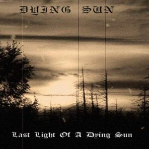 Dying Sun - Last Light of a Dying Sun cover art