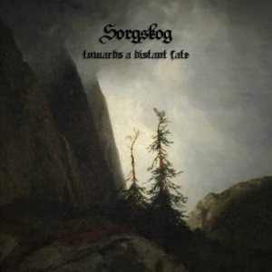Sorgskog - Towards a Distant Fate cover art