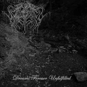 Suffocated by Misery - Dreams Forever Unfulfilled cover art