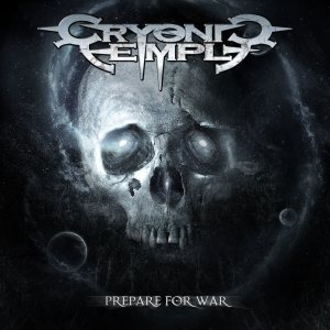 Cryonic Temple - Prepare for War cover art
