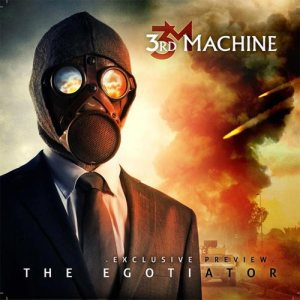 3rd Machine - The Egotiator cover art
