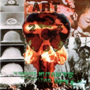 ART 238 - The Irradiated Mutants From nuclear Hell cover art