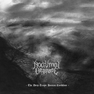 Nocturnal Degrade - The Deep Tragic Human Condition cover art
