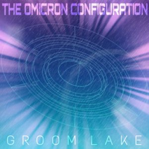 The Omicron Configuration - Groom Lake cover art