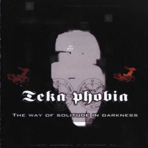 Teka Phobia - The Way of the Solitude in Darkness cover art