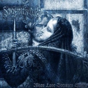 Svafnirkult - When Love Becomes Hatred cover art