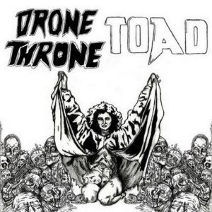 Take Over and Destroy - Drone Throne / TOAD cover art