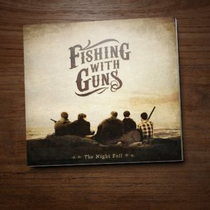 Fishing With Guns - The Night Fell cover art