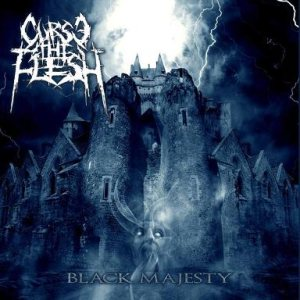 Curse the Flesh - Black Majesty cover art