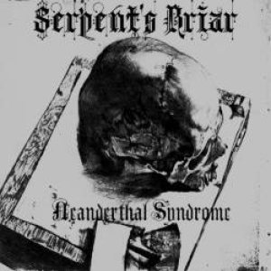 Serpent's Briar - Neanderthal Syndrome cover art