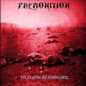 Premonition - The Plague of Ignorance cover art