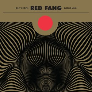 Red Fang - Only Ghosts cover art