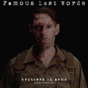 Famous Last Words - Brothers in Arms (Piano Version) cover art