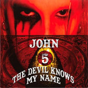 John 5 - The Devil Knows My Name cover art