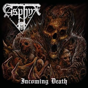Asphyx - Incoming Death cover art