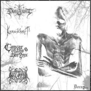 Krankhaft / Cancer of the Larynx / Freitodt - Decay cover art