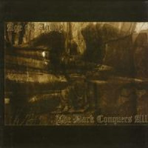 Age of Agony - The Dark Conquers All cover art