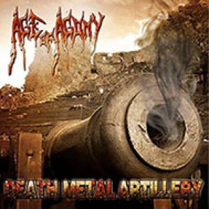 Age of Agony - Death Metal Artillery cover art