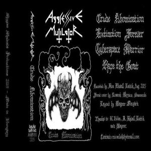 Aggressive Mutilator - Crude Abomination cover art