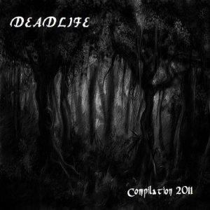 Deadlife - Compilation 2011 cover art