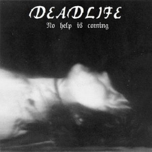 Deadlife - No Help Is Coming cover art