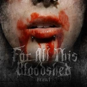 For All This Bloodshed - Brawl cover art