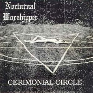 Nocturnal Worshipper - Cerimonial Circle cover art