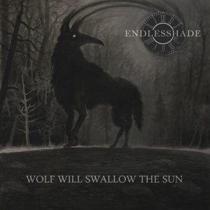 Endlesshade - Wolf Will Swallow the Sun cover art