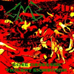 GMB - Gore Obsessed Violent Exhibition cover art