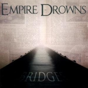 Empire Drowns - Bridges cover art