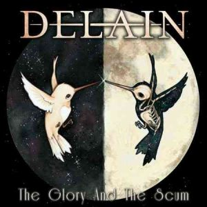 Delain - The Glory & the Scum cover art