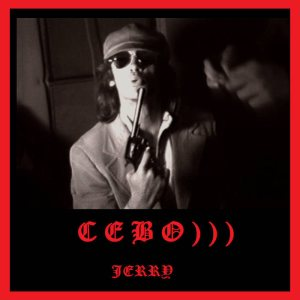 Cebo))) - Jerry cover art