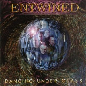 Entwined - Dancing Under Glass cover art