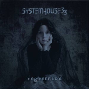 Systemhouse33 - Regression cover art