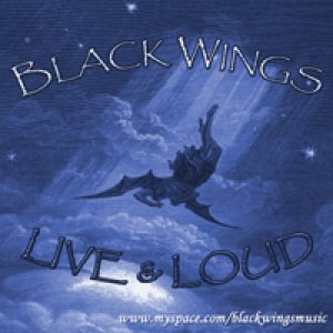 Black Wings - Live & Loud cover art