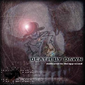 Death by Dawn - Dedicated to the Oppressed cover art