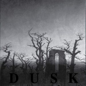Dusk - Dusk / ...Majestic Thou in Ruin cover art