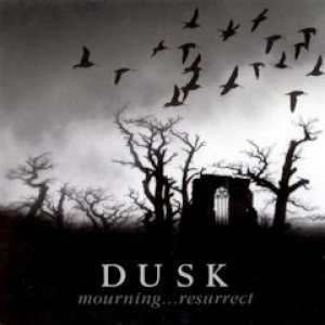 Dusk - Mourning...Resurrect cover art