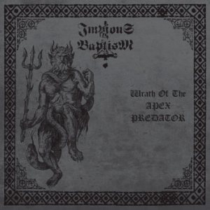 Impious Baptism - Wrath of the Apex Predator cover art