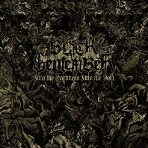 Black September - Into the Darkness Into the Void cover art