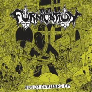 Fornication - Sewer Dwellers EP cover art