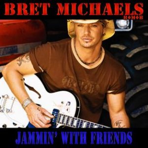 Bret Michaels - Jammin' With Friends cover art
