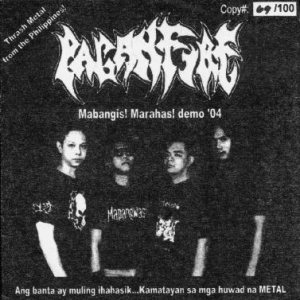 Paganfire - Mabangis! Marahas! Demo '04 cover art