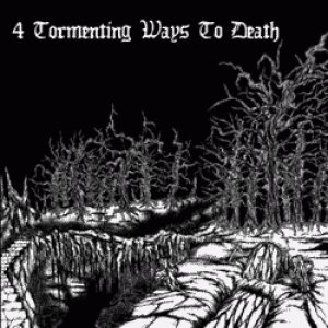 Bloody Sign / Mortificy / Luctiferu / Cromb - 4 Tormenting Ways to Death cover art