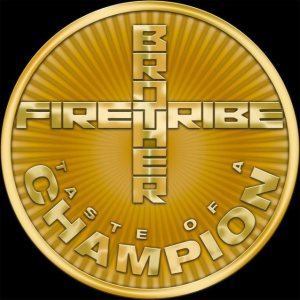Brother Firetribe - Taste of a Champion cover art