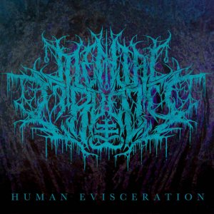 Mental Cruelty - Human Evisceration cover art