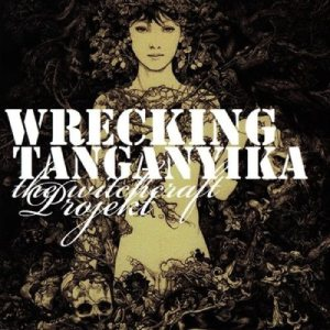 Wrecking Tanganyika - The Witchcraft Projekt cover art