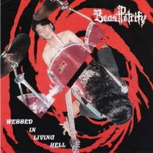 Beast Petrify - Webbed in Living Hell cover art
